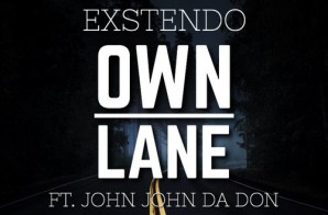 Exstendo – Own Lane Ft. John John Da Don (Prod. By Savage Beats)
