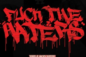 Billionaire Buck – Fuck Them Haters (Mixtape)