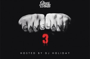 Chevy Woods – Gangland 3 (Artwork)