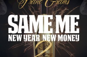 Franc Grams – Same Me New Year New Money 2 (Prod. By Lando Beats)