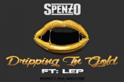 Spenzo x L.E.P. Bogus Boys – Dropping In Gold
