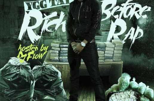 YGG Tay – Rich Before Rap [Mixtape]