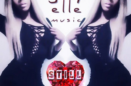 Jay Elle Music – Still