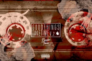 Brandon Thomas Releases His Highly Anticipated 'Good Things Take Time: V.2' Project!