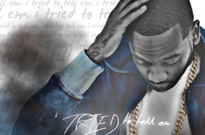 Young Greatness – I Tried To Tell Em (Artwork)