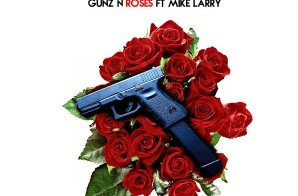 Celebrity & Mike Larry – Gunz & Roses