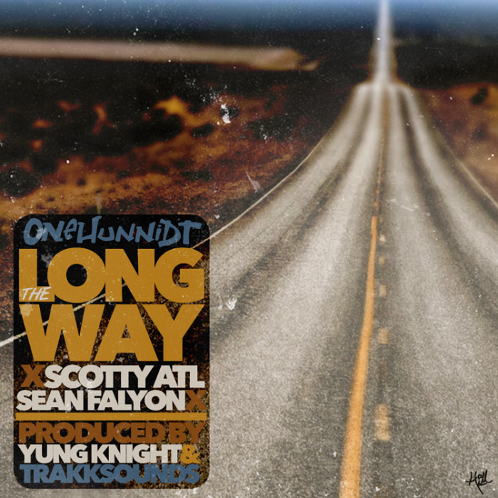 unnamed-9 Onehunnidt x Scotty ATL x Sean Falyon - The Longway