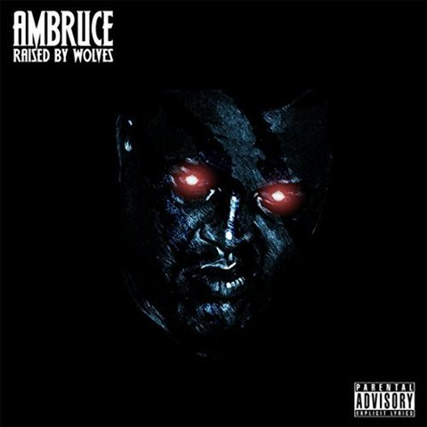 unnamed22 Ambruce - Raised By Wolves (EP)