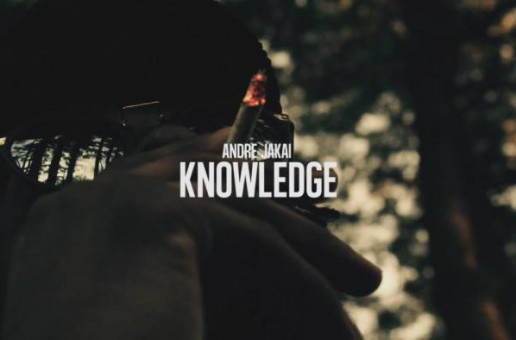 Andre Jakai – Knowledge (Prod. by Dave Phoenix)