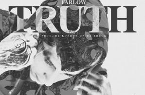 Zach Farlow – Truth (Prod. By London On The Track)