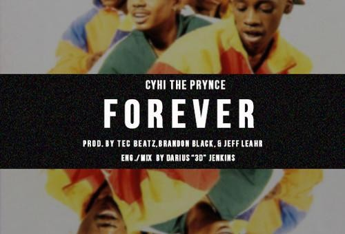 CyHi The Prynce – Forever