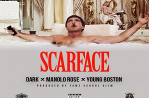 Dark – Scarface Ft. Manolo Rose & Young Boston