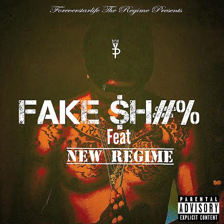 Fake-Shit Young FP - Fake $h#% Ft. New Regime