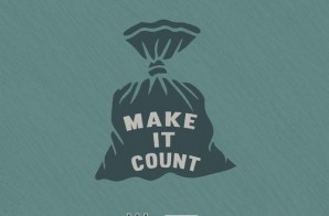GrandeMarshall – Make It Count ft. Pauly Sue