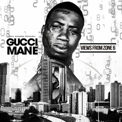 Gucci_Mane_Views_From_Zone_6