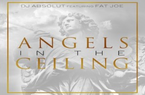 Fat Joe – Angels In The Ceiling