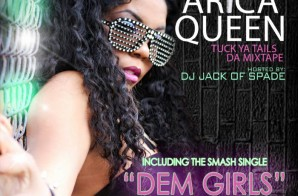Arica Queen – Dem Girls (Prod. By @DJLES)