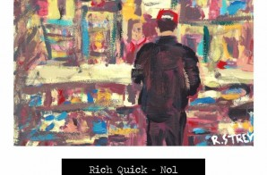 Rich Quick – No1