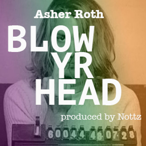 Screen-Shot-2015-02-19-at-11.35.06-AM-1 Asher Roth - Blow Yr Head (Prod by Nottz)