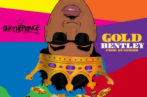 Silk The Prince – Gold Bentley (Prod. By Stribb)