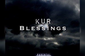 Kur – Blessings Freestyle