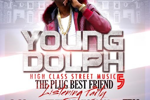 Join Young Dolph Tonight In Atlanta For His 'High Class Street Music 5: The Plug Best Friend' Listening Event