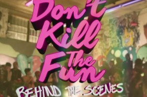 Sevyn Streeter Ft. Chris Brown – Don't Kill The Fun (Behind The Scenes) (Video)