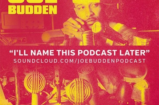 Joe Budden – I'll Name This Podcast Later (Episode 1)