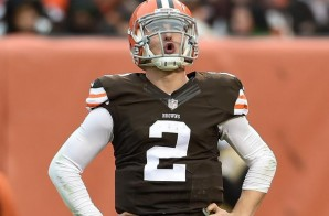 Brown & Out: Cleveland Browns QB Johnny Manziel Has Entered Rehab
