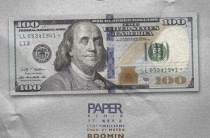 Chip x Key! x Curtis Williams – Paper (Remix) (Prod. by Metro Boomin)