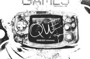 Que – Games (Prod. By OZ)