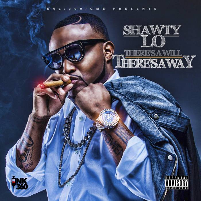 theres-a-will Shawty Lo - There's A Will There's A Way