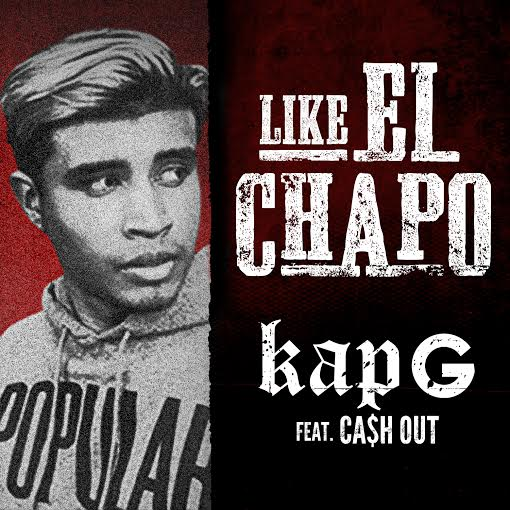 kap-g-x-cah-out-like-el-chapo.jpg