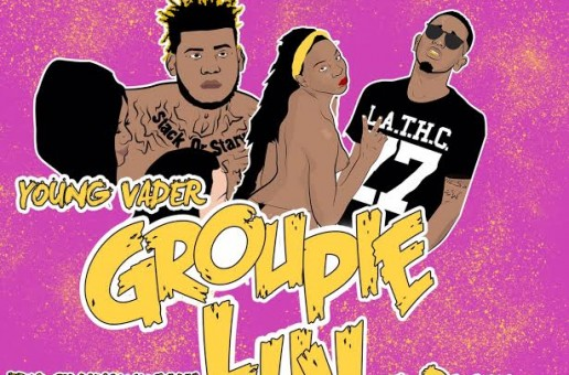 Young Vader x D Dash – Groupie Luv (Video)