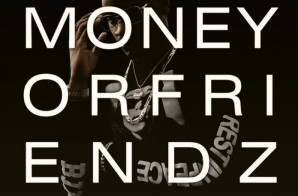 Andre Bishop – MoneyorFriendz