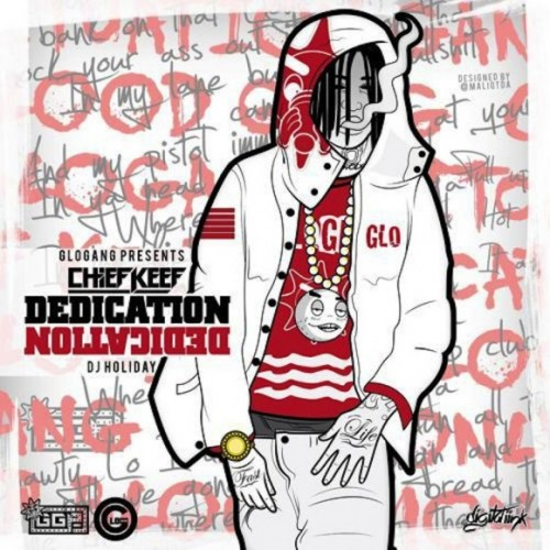 Chief-Keef-Dedication-580x580-500x500 Chief Keef - Hate Me Now/I Don't Trust These N*ggas