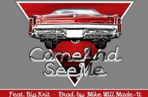 Ludacris – Come And See Me Ft. Big K.R.I.T. (Prod. By Mike WiLL Made It)