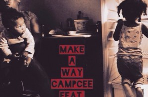 Camp Cee – Make A Way Feat. Raw Talent