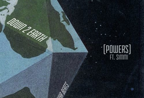 DOWN 2 EARTH – Powers (Prod. By Kuya Beats)