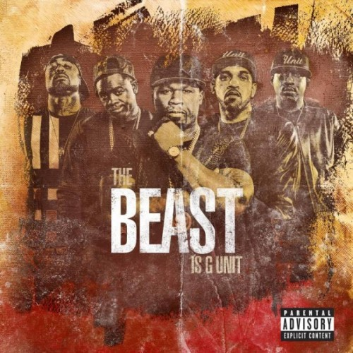 TheBeastIsGunit-750x750-500x500 G-Unit – The Beast Is G-Unit (Album Stream)