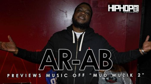 ar-ab-previews-songs-off-his-upcoming-mud-muzik-2-mixtape-video-HHS1987-2015