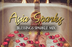 Asia Sparks – Blessings (Sparkle Mix)