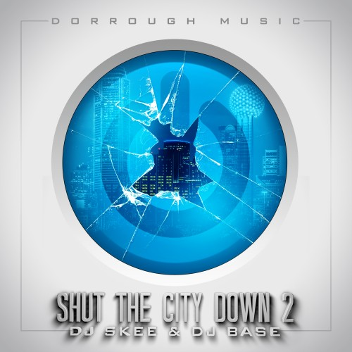 cover6 Dorrough Music - Shut The City Down 2 (Mixtape)