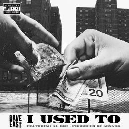 daveeast Dave East - I Used To Feat. Al-Doe (Prod. By Sonaro)