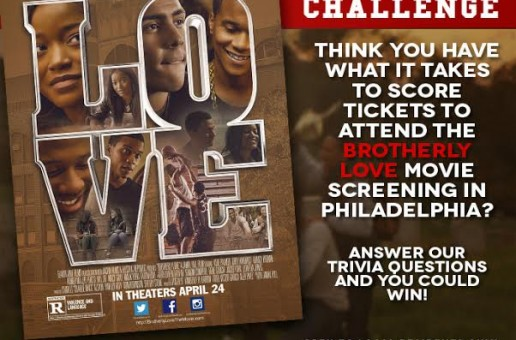 Enter To Win Tickets To 'Brotherly Love' Movie Screening In Philadelphia, Pa