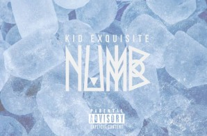 Kid Exquisite – NUMB