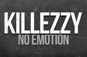 Killezzy – No Emotion