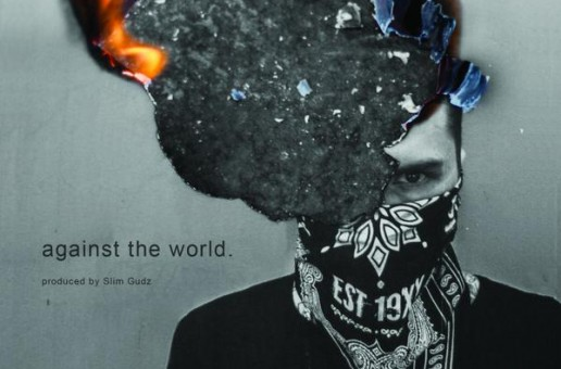 Machine Gun Kelly – Against the World (Produced By Slim Gudz)
