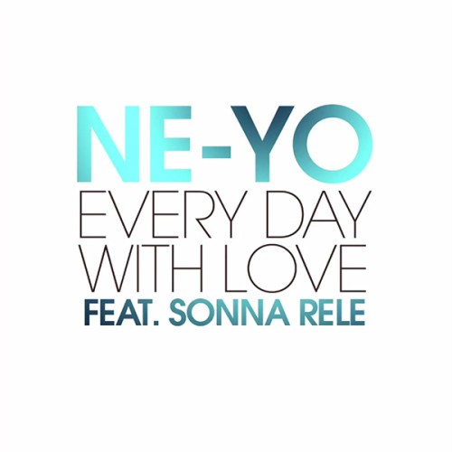 ne-yo-every-day-with-love-feat-sonna-rele-500x500-500x500 Ne-Yo - Every Day With Love Ft. Sonna Rele