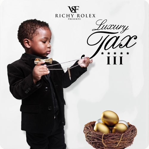 richy-rolex-luxury-tax-3-mixtape-HHS1987-2015